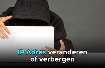 IP adres wijzigen, veranderen of verbergen