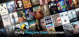 VPN Popcorn time voor een veilige gratis video streaming ervaring 2021