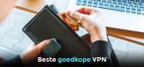 Goedkoopste VPN aanbieder van 2021