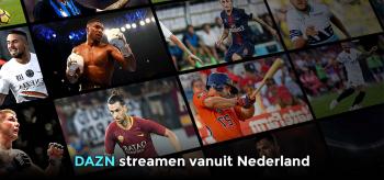 DAZN Nederland kijken is nu mogelijk! 2021